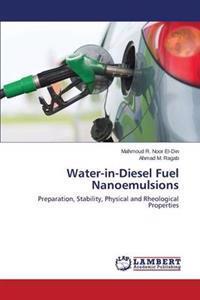 Water-In-Diesel Fuel Nanoemulsions