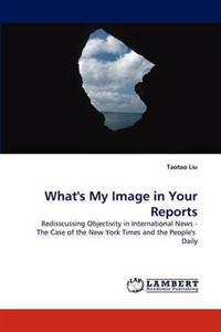 What's My Image in Your Reports