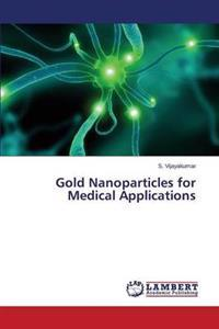 Gold Nanoparticles for Medical Applications