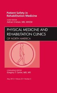 Patient Safety in Rehabilitation Medicine