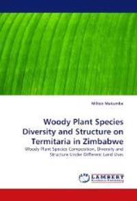 Woody Plant Species Diversity and Structure on Termitaria in Zimbabwe