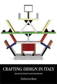 Crafting Design in Italy: From Post-War to Postmodernism