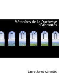 M Moires de La Duchesse D Abrant?'s