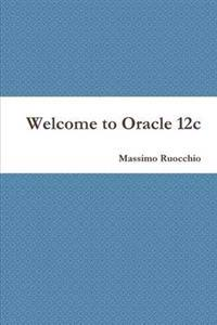 Welcome to Oracle 12c