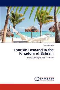 Tourism Demand in the Kingdom of Bahrain