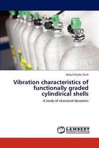 Vibration Characteristics of Functionally Graded Cylindirical Shells