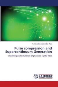 Pulse Compression and Supercontinuum Generation