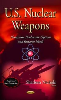 U.S. Nuclear Weapons