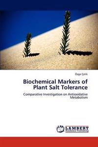Biochemical Markers of Plant Salt Tolerance