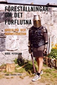 Föreställningar om det förflutna - Bodil Petersson pdf epub