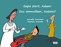 Gapa stort, Adam! = Suu ammolleen, Aatami!