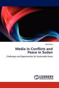Media in Conflicts and Peace in Sudan