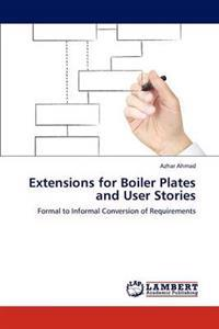 Extensions for Boiler Plates and User Stories