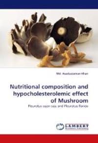 Nutritional Composition and Hypocholesterolemic Effect of Mushroom