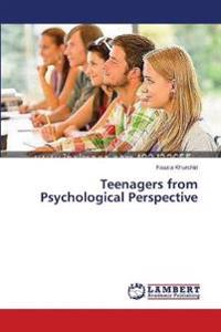 Teenagers from Psychological Perspective