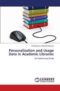 Personalization and Usage Data in Academic Libraries