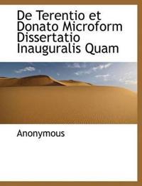 de Terentio Et Donato Microform Dissertatio Inauguralis Quam
