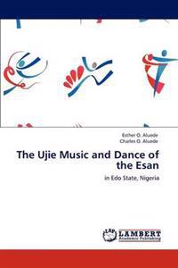 The Ujie Music and Dance of the Esan