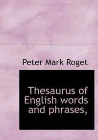 Thesaurus of English Words and Phrases,
