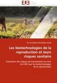 Les Biotechnologies de la Reproduction Et Leurs Risques Sanitaire