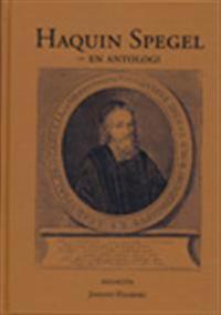 Haquin Spegel : en antologi