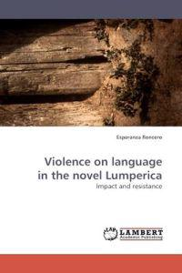 Violence on Language in the Novel Lumperica