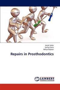 Repairs in Prosthodontics
