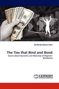 The Ties That Bind and Bond