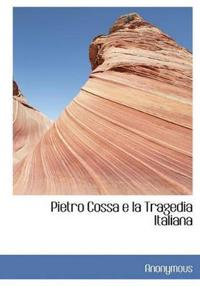 Pietro Cossa E La Tragedia Italiana
