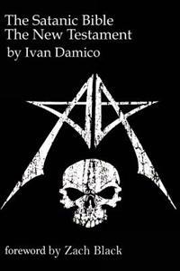 The Satanic Bible- The New Testament Book One