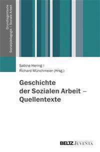 Geschichte der Sozialen Arbeit - Quellentexte