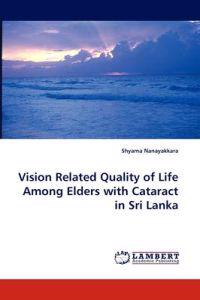 Vision Related Quality of Life Among Elders with Cataract in Sri Lanka