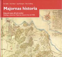 Majornas historia : krig och oxar, sill och socker : nedslag i uthamnen Majornas historia fram till 1920
