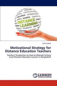 Motivational Strategy for Distance Education Teachers