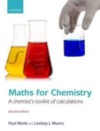 Maths for Chemistry: A Chemist's Toolkit of Calculations