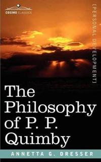 The Philosophy of P. P. Quimby