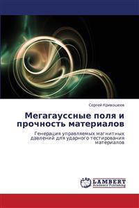 Megagaussnye Polya I Prochnost' Materialov