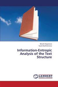 Information-Entropic Analysis of the Text Structure
