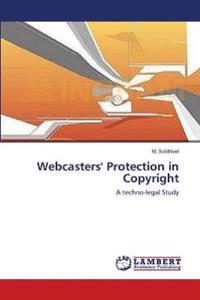 Webcasters' Protection in Copyright