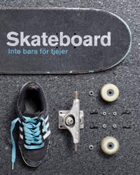Skateboard : inte bara för tjejer