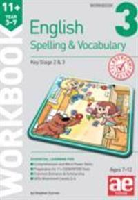 11+ spelling and vocabulary workbook 3 - foundation level