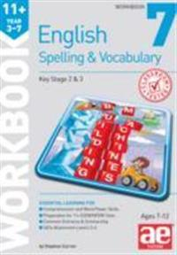 11+ spelling and vocabulary workbook 7 - intermediate level
