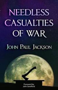 Needless Casualties of War