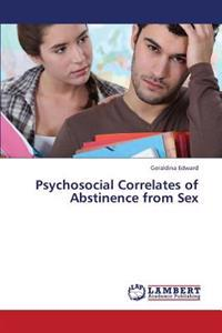 Psychosocial Correlates of Abstinence from Sex
