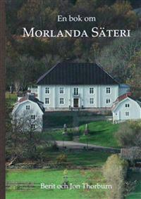 En bok om Morlanda säteri
