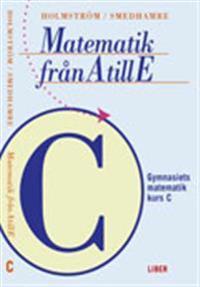 Matematik från A till E Kurs C