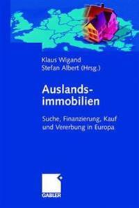 Auslandsimmobilien: Suche, Finanzierung, Kauf Und Vererbung in Europa