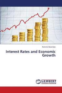 Interest Rates and Economic Growth