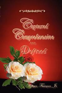 Captured, Comprehensive, and Defined