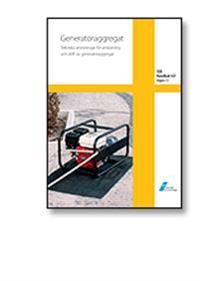 SEK Handbok 447 - Generatoraggregat - Tekniska anvisningar för anslutning och drift av generatoraggregat